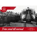 Från smal till normal - minnesskrift om Tjustbanan 50 år som normalspårig järnväg